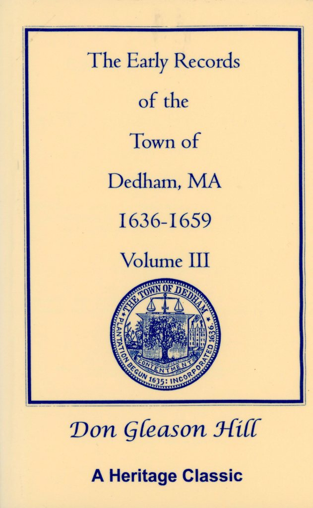 Early Records of the Town of Dedham MA 1636-1659 Volume III