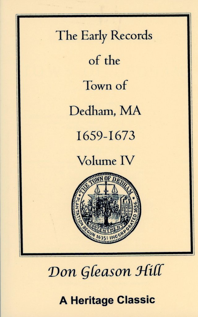 Early Records of the Town of Dedham MA 1659-1673 Volume IV