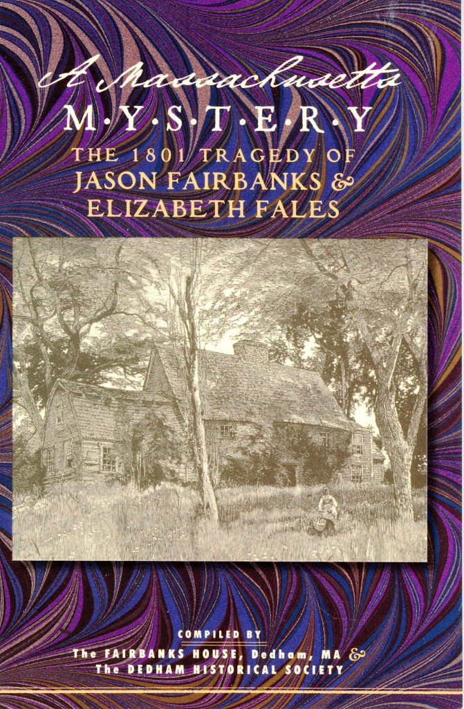 A Massachusetts Mystery: The 1801 Tragedy of Jason Fairbanks & Elizabeth Fales