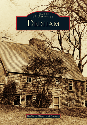 Images of America: Dedham